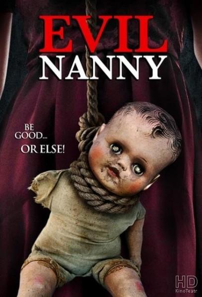 Злая няня / Evil Nanny (2016)